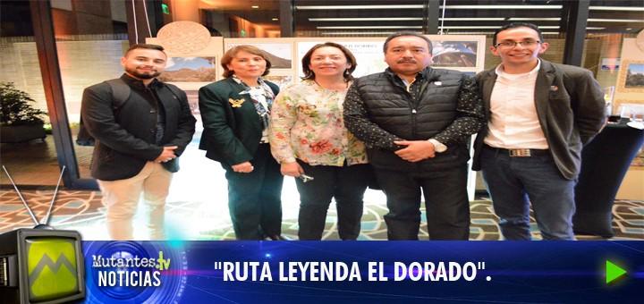 RUTA EL DORADO